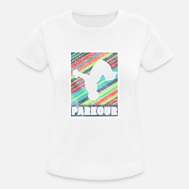 Sprong Parkour Freerunning Gift Le parcours - vrouwen T-shirt ademend