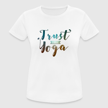 Yoga Happy Meditation Trust Tantra Entrenamiento - Camiseta mujer transpirable