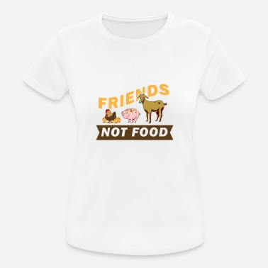 Friend Not Food Friends not food - Women's Breathable T-Shirt