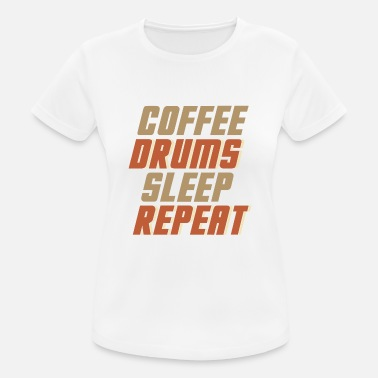 Ride Band Coffee Eat Drums Sleep Repeat Drums - Women's Breathable T-Shirt