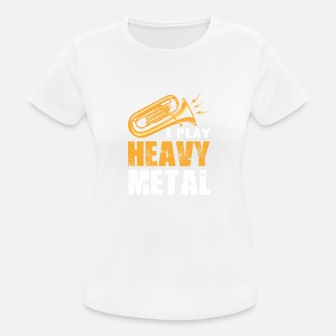 Heavy Trompette Tuba Musicien Brass Band Brass Band Metal - T-shirt sport Femme