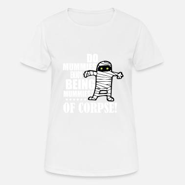 Suchbegriff Mumie Sprüche T Shirts Online Bestellen