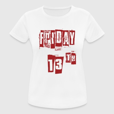 Friday 13th - Friday the 13th Thirteenth - Women's Breathable T-Shirt