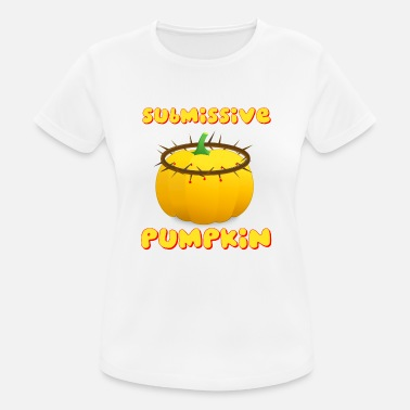 Dominant Submissive Submissive pumpkin - Women's Breathable T-Shirt