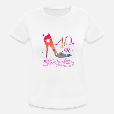 40 And Fabulous Fabulous 40 birthday present - Women's Breathable T-Shirt