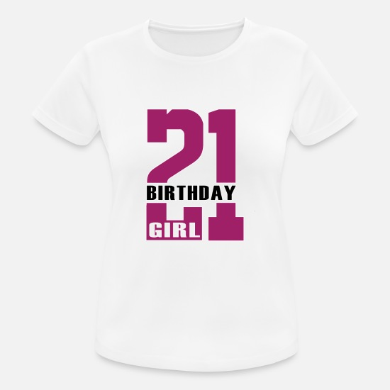 21st Birthday T-Shirts - 21st Birthday Gift, 21 years old Party Girl - Women's Sport T-Shirt white