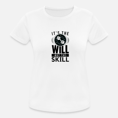 Ability It is the will and not the ability # 2 - Women's Sport T-Shirt