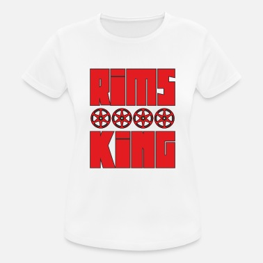 Rim Rims King - Tuner King of Rims - Women's Sport T-Shirt