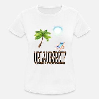 Ready For Vacation Vacation ready for vacation - Women's Sport T-Shirt