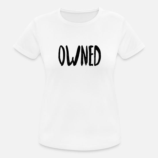 Owned T-Shirts - owned - Frauen Sport T-Shirt Weiß