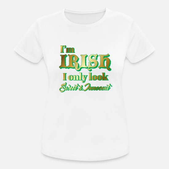 Day T-Shirts - St Patricks Day - Irish - Funny - Gift - Women's Sport T-Shirt white