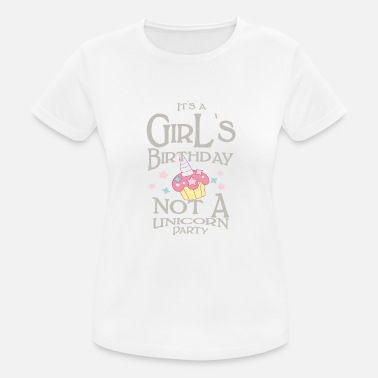 Birthday Party It`sa Girl`s Birthday not a Unicorn Party - Women's Sport T-Shirt