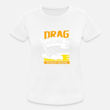 Dragster Dragster - Women's Breathable T-Shirt