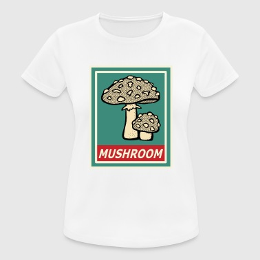 Mushrooms mushrooms collect forest cooking nature gift - Women's Breathable T-Shirt