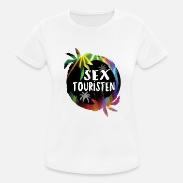 Sex Mädels Sex Touristen - Frauen Sport T-Shirt