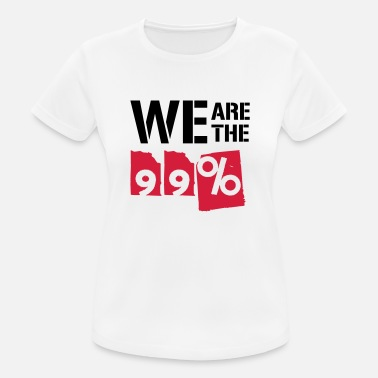We Are The 99 Percent We are the 99 percent - Women's Sport T-Shirt