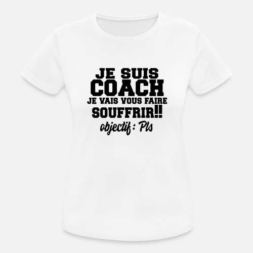 coaching citations formes Sport Shirt Femme sport humour Coach T c3TK1lFJ