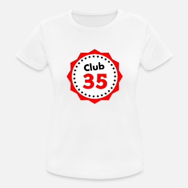 Club Club 35, gave til 35 år gammel - Sports T-shirt dame