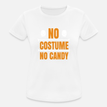 No costume no candy - Women's Sport T-Shirt