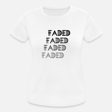 Fade Faded - Women's Breathable T-Shirt