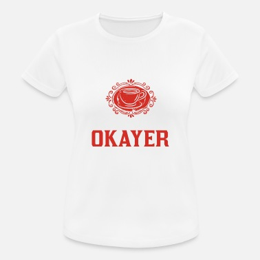 Coffee makes everything okayer - Women's Sport T-Shirt