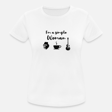 Simple I'm a simple woman - Women's Sport T-Shirt
