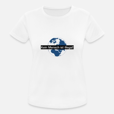 No One Is Illegal No one is illegal - Women's Breathable T-Shirt