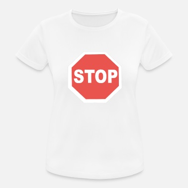 f0755de56921e Señal De Tráfico detener - Camiseta deportiva mujer