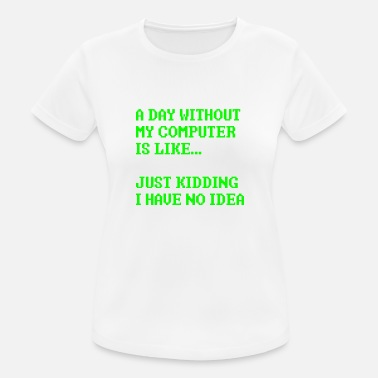 Computer Geek Computer nerd geek computer science gift - Women's Breathable T-Shirt