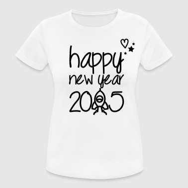 Happy new year 2015 - Camiseta mujer transpirable