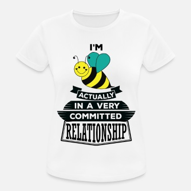 Manchester I Am Bee Actually In A Very Commited Relationship - Women's Sport T-Shirt