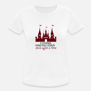 Tim Fairytale: A Normal Fairytale Starts Once Upon A Tim - Women's Sport T-Shirt