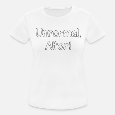 Anormal Edad anormal - Camiseta deportiva mujer