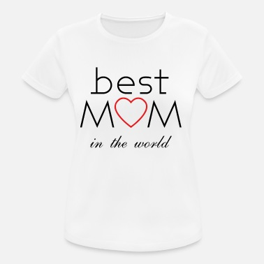 best mom - Frauen Sport T-Shirt
