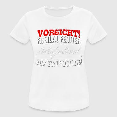 Attention! Free-roaming German Shepherd - Women's Breathable T-Shirt