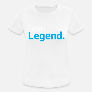 New Born NEW Born Legend - Limited - Women's Breathable T-Shirt