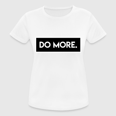 Borderlands Do More - Frauen T-Shirt atmungsaktiv