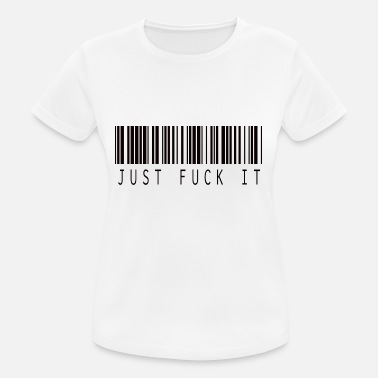 Fuck Bars JUST FUCK IT BAR CODE - Women's Breathable T-Shirt