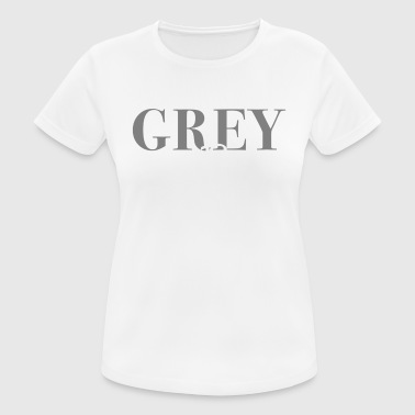 Gray Passion - vrouwen T-shirt ademend