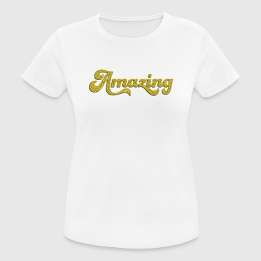 AMAZING in gold - Women's Breathable T-Shirt