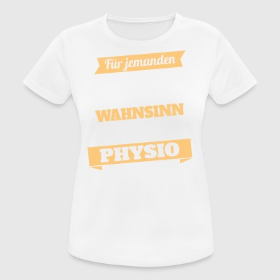 Physio Physiotherapeut - Held - Frauen T-Shirt atmungsaktiv
