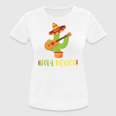 HOLA MEXICO - vrouwen T-shirt ademend