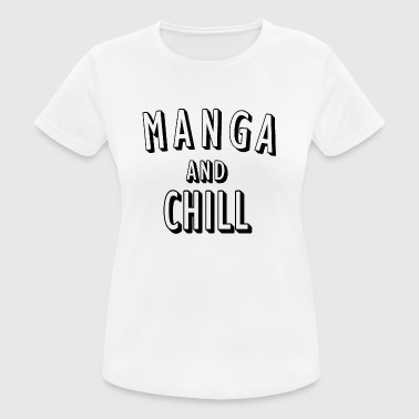 Manga and Chill - Women's Breathable T-Shirt
