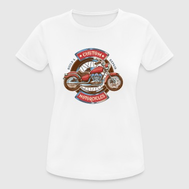 Custom Motorcycles - Frauen T-Shirt atmungsaktiv