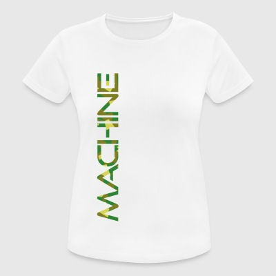 MACHINE - Frauen T-Shirt atmungsaktiv