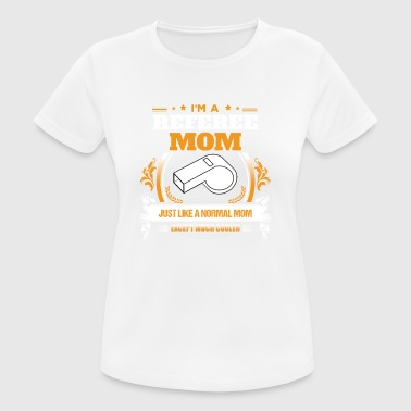 Referee Mom Shirt Gaveidee - Dame T-shirt svedtransporterende