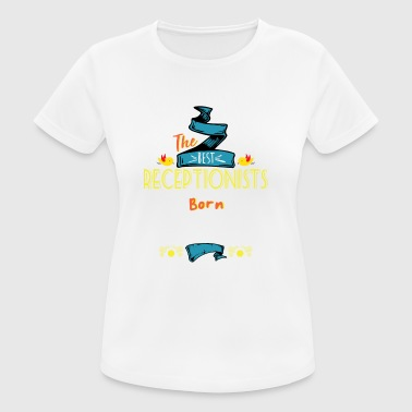 Best Receptionists are Born in January Gift Idea - Women's Breathable T-Shirt