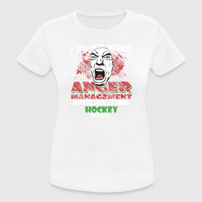 Anger Management - HOCKEY - Women's Breathable T-Shirt
