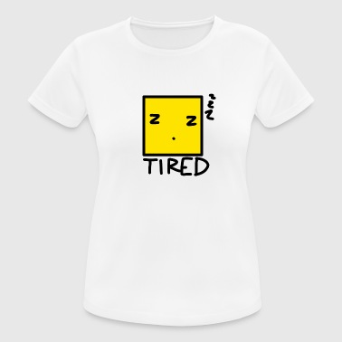 Tired - Women's Breathable T-Shirt