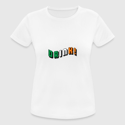 Drink Irish - Women's Breathable T-Shirt